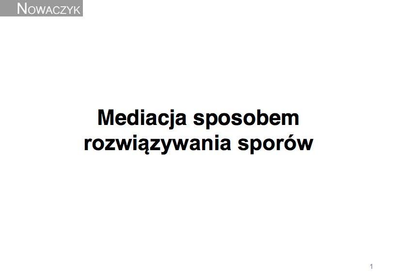 04_Mediacja sposobem rozwiązywania sporów_Piotr Nowaczyk_1