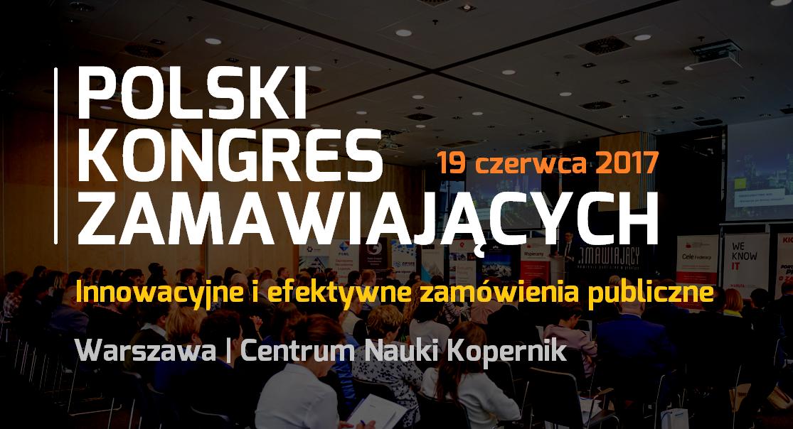 Innowacyjne iefektywne zamówienia publiczne - Polski Kongres Zamawiających