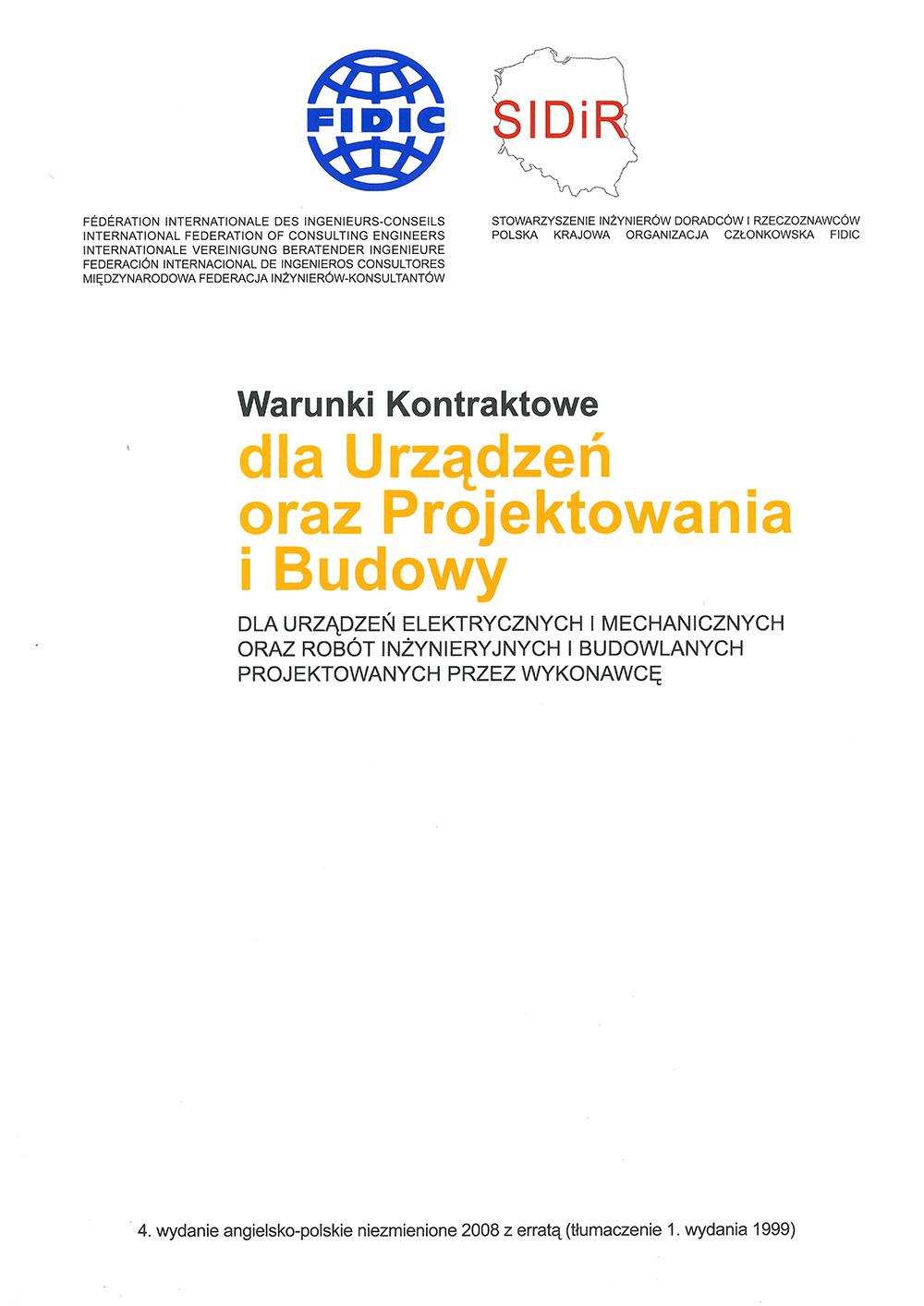 Warunki kontraktowe dla urządzeń oraz projektowania i budowy.  FIDIC Żółty