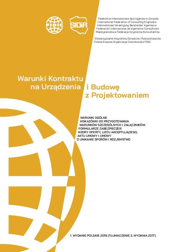 Warunki Kontraktu na urządzenia i budowę z projektowaniem <br> edycja 2017 <br>FIDIC Żółty