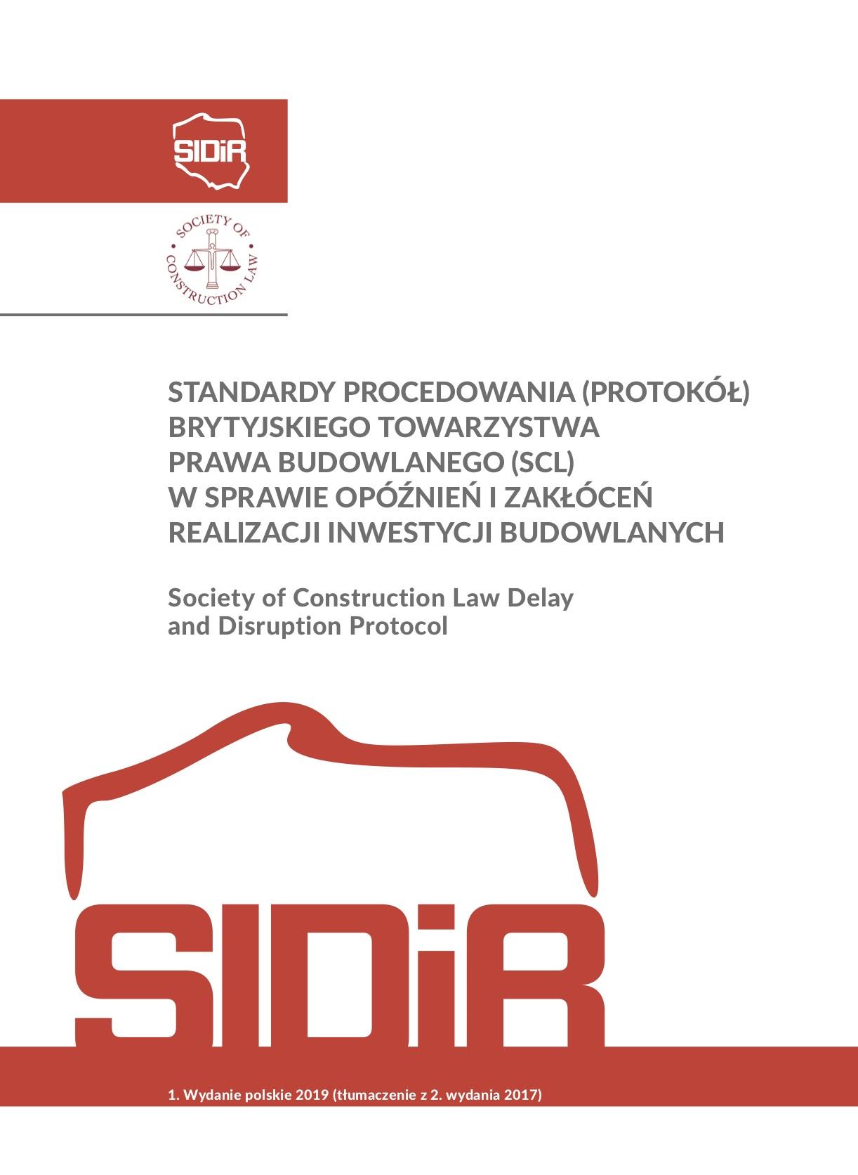 Standardy procedowania (protokół) Brytyjskiego Towarzystwa Prawa Budowlanego (SCL) w sprawie opóźnień i zakłóceń realizacji inwestycji budowlanych