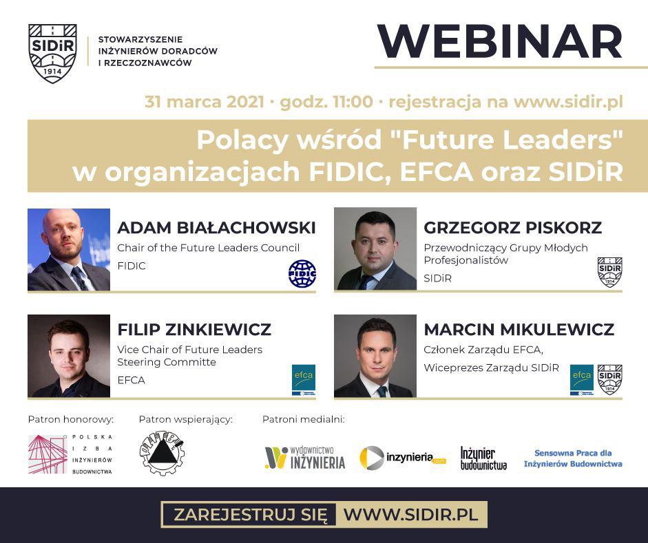 Polacy wśród Future Leaders worganizacjach FIDIC, EFCA oraz SIDiR - Zaproszenie na Webinar